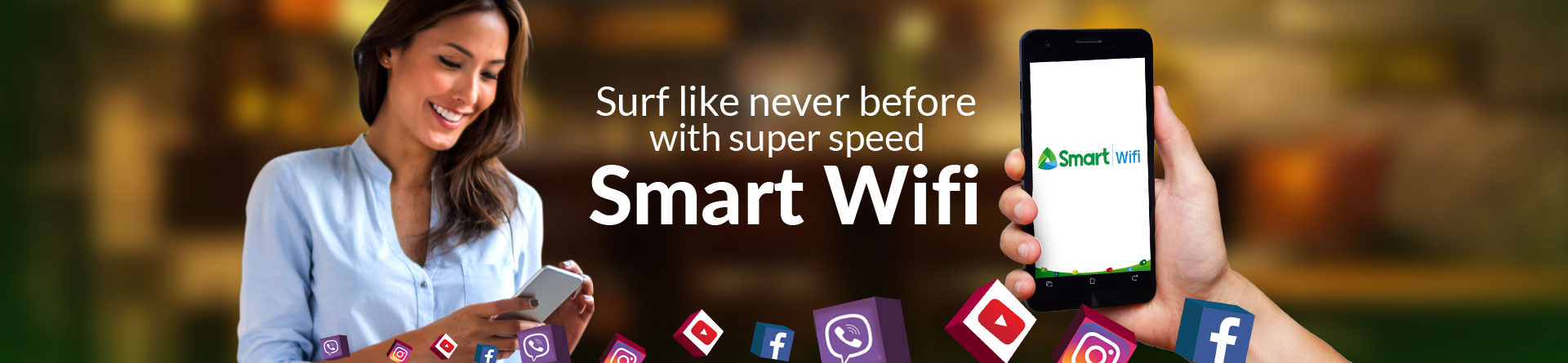 Surf like never before with Smart Wifi!
